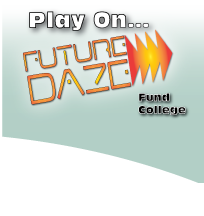 Future Daze. Fund college.
